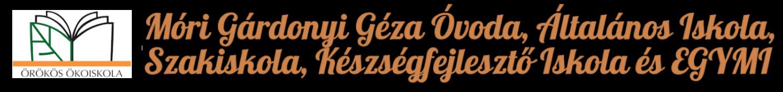 Móri Gárdonyi Géza Óvoda, Általános Iskola, Szakiskola, Készségfejlesztő Iskola és EGYMI